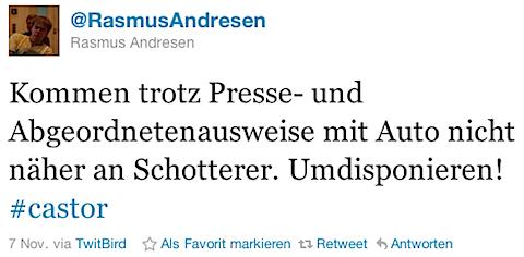 @RasmusAndresen: Kommen trotz Presse- und Abgeordnetenausweise mit Auto nicht näher an Schotterer. Umdisponieren!