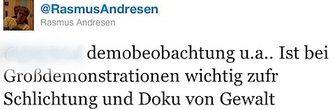 @RasmusAndresen: @xxxxxxx demobeobachtung u.a.. Ist bei Großdemonstrationen wichtig zufr Schlichtung und Doku von Gewalt